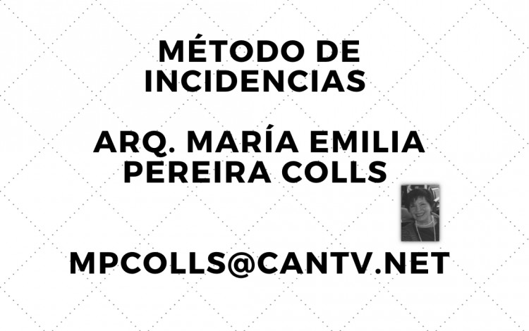 MÉTODO DE INCIDENCIAS