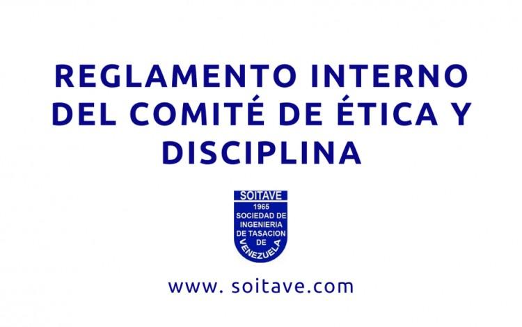 Reglamento Interno del Comité de Ética y Disciplina - SOITAVE